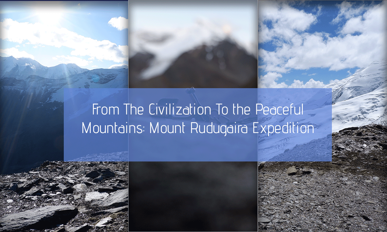 From The Civilization To the Peaceful Mountains: Mount Rudugaira Expedition